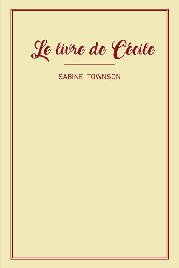 Le Livre de Cécile par Sabine Townson